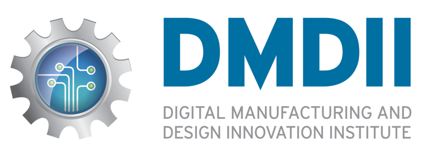 Digital Manufacturing and Design Innovation Institute (DMDII)