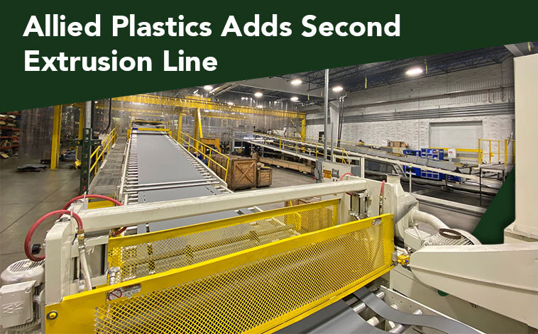 Allied Plastics Adds Second Extrusion Line