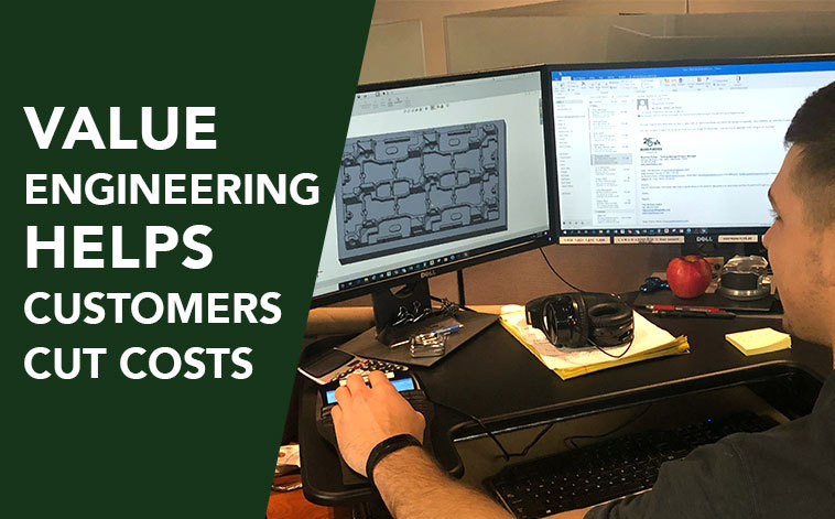 Value engineering helps customers cut costs