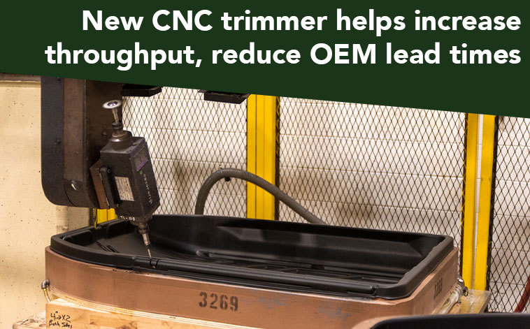 New CNC trimmer helps increase throughput, reduce OEM lead times